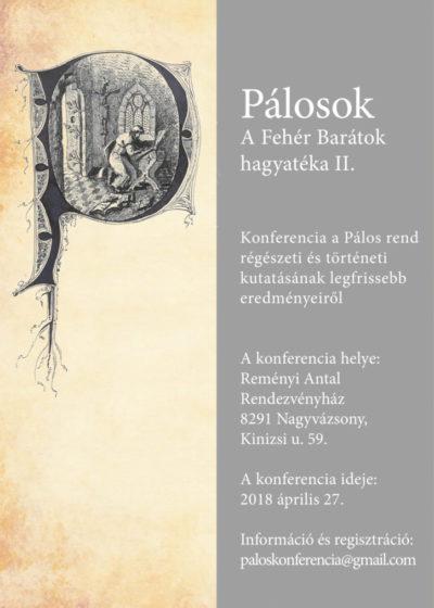 Pálos régészeti konferencia Nagyvázsonyban